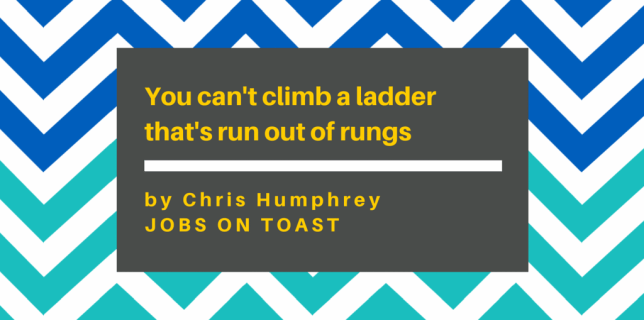 You can't climb a ladder that's run out of rungs