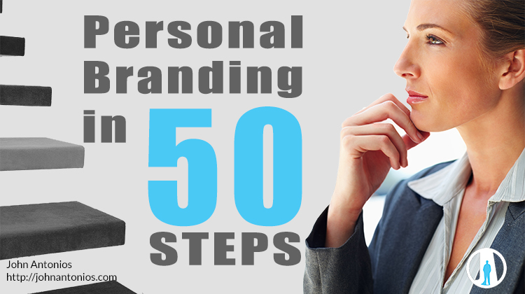 Build Your Personal Brand in 50 Steps