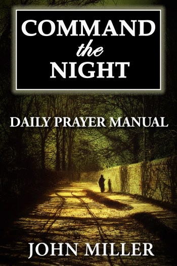 Command the Night Daily Prayer Manual