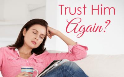 How Do I Trust Him Again? (Podcast #030) by Jolene Engle