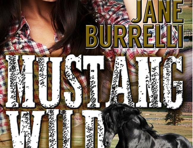 Mustang Wild by Jayne Burrelli