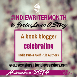 #IndieWriterMonth Blog Feature of Jorie Loves A Story, badge created by Jorie in Canva