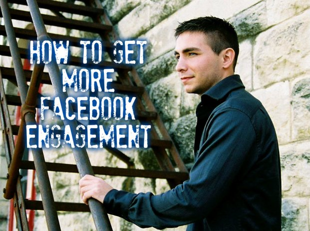 How To Get More Facebook Engagement