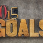 How to Set Goals for 2015 You Will Reach