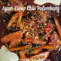 #DapurRabu: Resep Ayam Kecap Khas Palembang