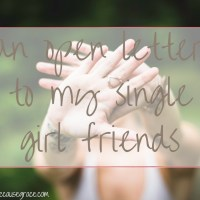 an open letter to my single girl friends (1)