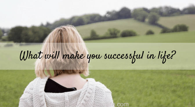 Ten Choices That Will Make Your Life Successful