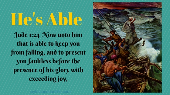 HE IS ABLE!