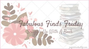 Snuggle Up With A Book – Fabulous Finds Friday