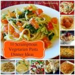 10 Vegetarian Pasta Dinners