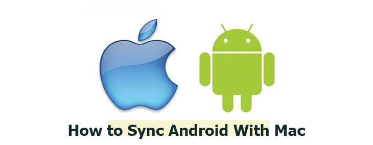 How to Sync Android With Mac to Merge Worlds