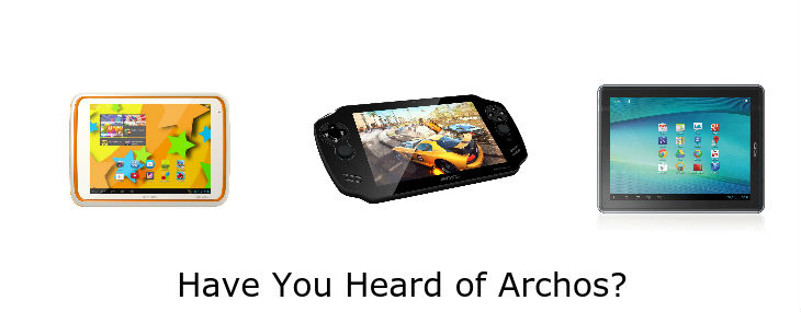 Archos tablets for Android