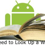 10 Free Dictionary Apps for Android to Look it Up