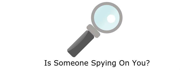 know If anyone is spying or tracking my Android phone