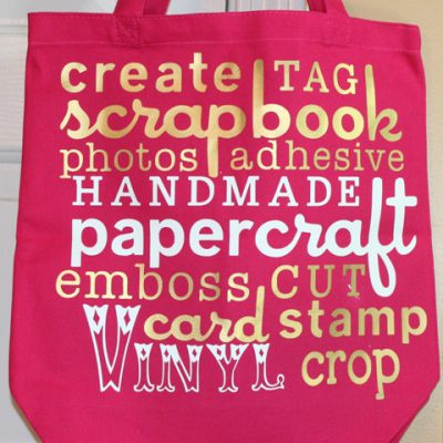 Cricut Word Collage Vinyl Scrapbooking Canvas Bag with Gypsy