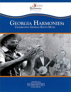 """Cover of booklet for """"Georgia Harmonies: Celebrating Georgia Roots Music,"""" 2012. Booklet designed by Debby Holcombe. Image courtesy of the Center for Public History, University of West Georgia."""