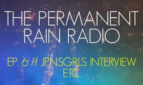 Permanent Rain Radio Interview with JPNSGRLS