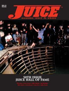 Juice Magazine 50 Sloppy Sam Batterson cover