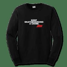 Juice Keep Skateboarding A Crime Black Long Sleeve TShirt