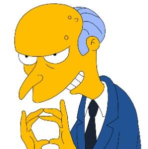 Mr. Burns Pleased.