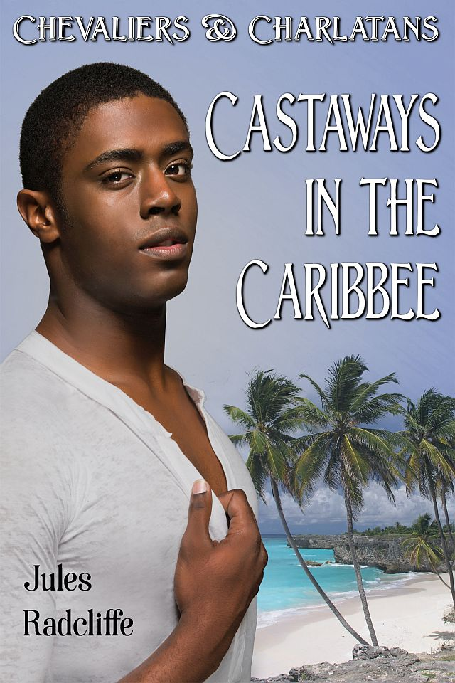 Cover for Castaways in the Caribbee, the third story in the Chevaliers & Charlatans series