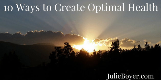 10-ways-to-create-optimal-health