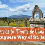 Portuguese Way of St. James: Barcelos to Ponte de Lima