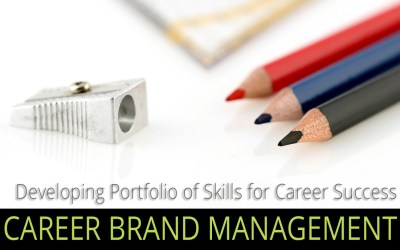 Career Brand Management – Skills Portfolio