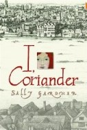 I, coriander by sally gardner