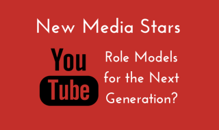 YouTube Stars - Role Models for the Next Generation