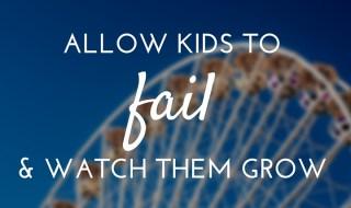 allow kids to fail