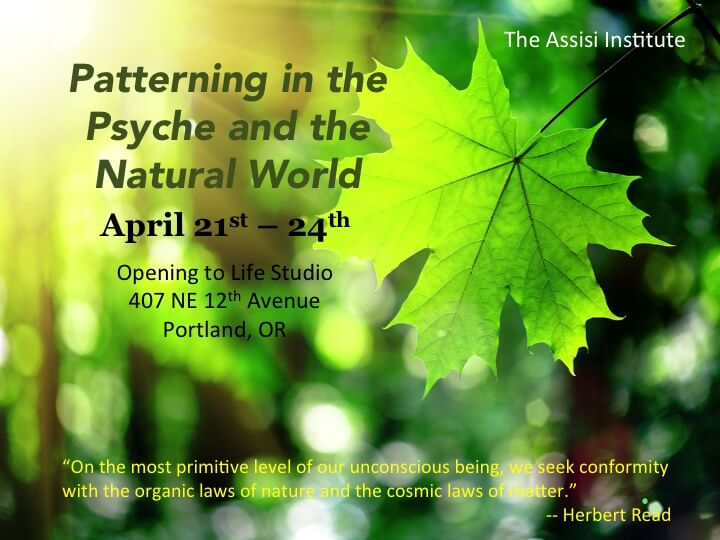 Patterning in the Psyche and The Natural World Michael Conforti, PhD