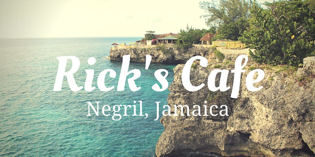 Ricks Cafe Negril Jamaica – Sunsets & Cliff Jumping