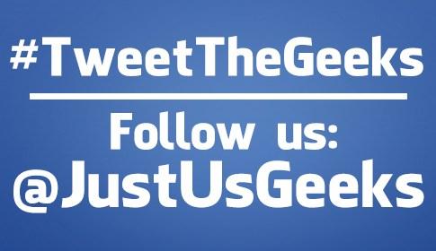 #TweetTheGeeks - JustUs Geeks Podcast