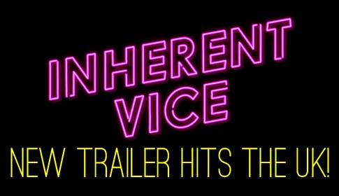 Inherent Vice UK Trailer