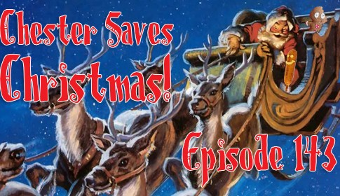 Chester Saves Christmas