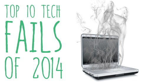 Tech Fails of 2014