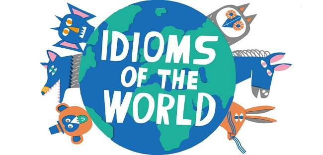 8 idioms about world