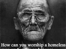 Hogyan tudsz egy hajléktalan embert vasárnaponként imádni, amikor hétfőn egy másikról nem is veszel tudomást? Forrás: whatwouldjackdo.net