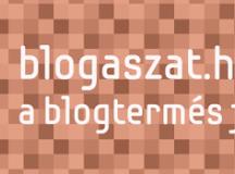 Blogászat – itt mi nyitjuk nagyra a szánkat!