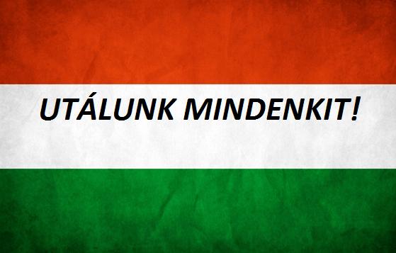A magyarok lassan már mindenkit gyűlölnek
