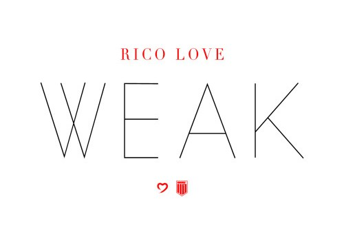 rico-love-weak
