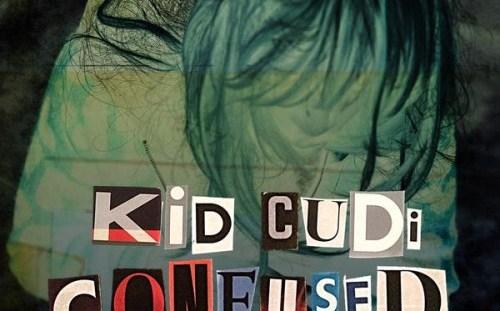 """Kid Cudi """"Confused"""""""