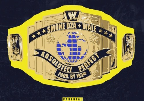 "Smoke DZA and Wale - ""Absolutely Perfect"""