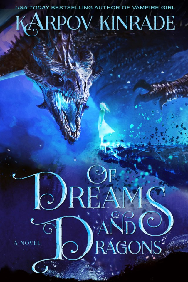 Of Dreams And Dragons Read Part 1 More FREE Here Karpov