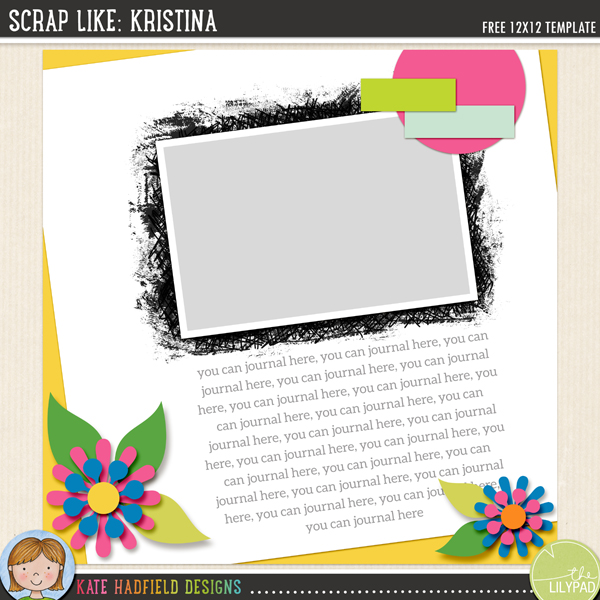 """Scrap Like: Kristina"" FREE digital scrapbooking template from Kate Hadfield Designs!"