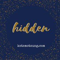 five minute friday :: hidden