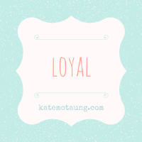 five minute friday :: loyal