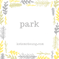 five minute friday :: park