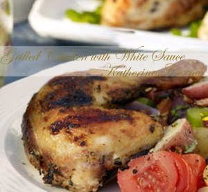 Grilled Chicken with White Sauce